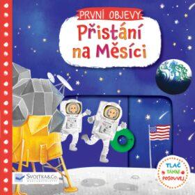obal knihy - První objevy. Přistání na Měsíci / ilustrace Lon Lee
