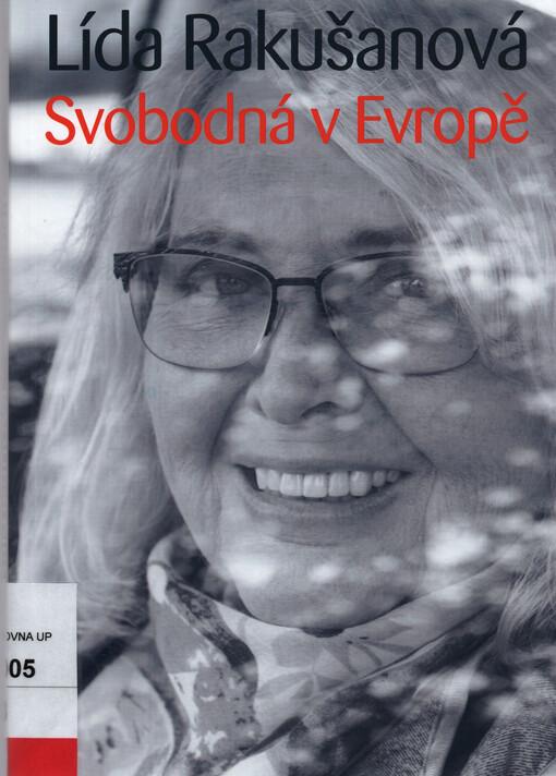 obal knihy - Svobodná v Evropě / Lída Rakušanová